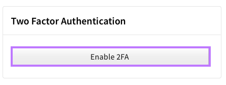 Click on Enable 2FA button